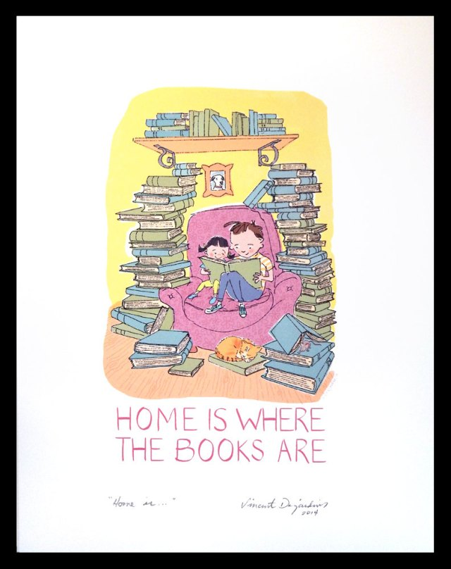 """Home is Where the Books Are"" by Vincent Desjardins (buy the print at etsy.me/1uM1M5L)"