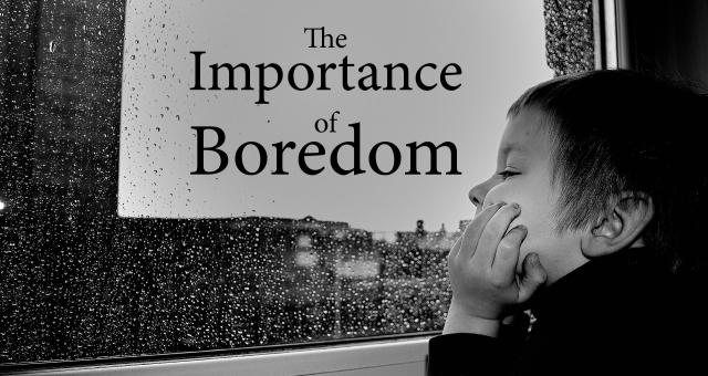 boredom